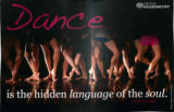 Dance is the hidden language of the soul poster