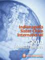 2011 Indianapolis Sister Cities International Annual Report